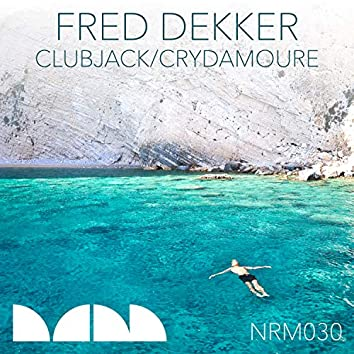 Clubjack / Crydamoure