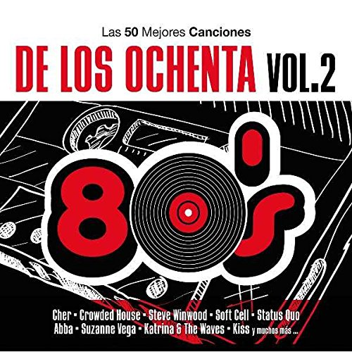 Las 50 Mejores Canciones De Los 80 - Volumen 2