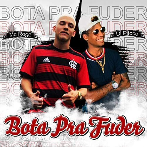 MC Rogê & Dj Pitoco