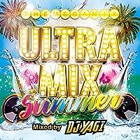 ULTRA MIX SUMMER Mixed by DJ YAGI