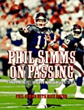 Phil Simms on Passing: Fundamentals of Throwing the Football