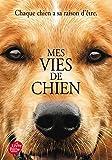 Mes vies de chien (Livre de Poche Jeunesse)