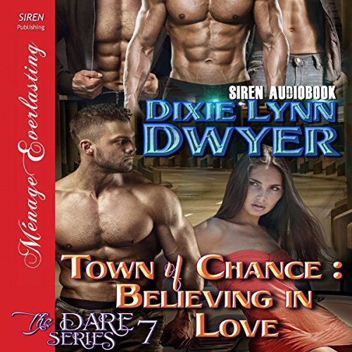 Town of Chance: Believing in Love audiobook cover art