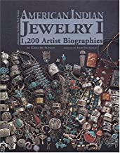 American Indian Jewelry I: 1200 Artist Biographies (American Indian Art Series)