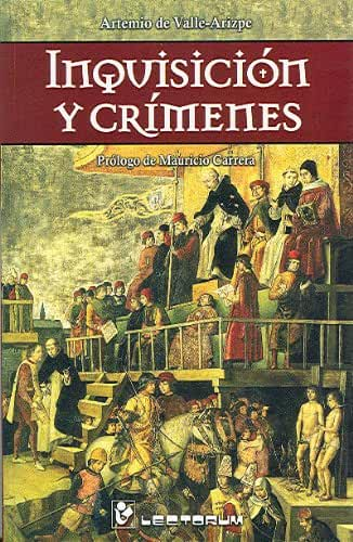 Inquisición y crímenes (Spanish Edition)
