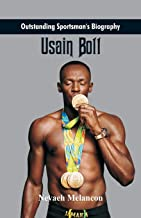 Outstanding Sportsman's Biography: Usain Bolt