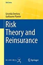 Risk Theory and Reinsurance (EAA Series)