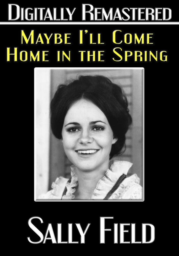 Maybe I'll Come Home in the Spring - Digitally Remastered