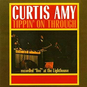Tippin' on Through - Live at the Lighthouse