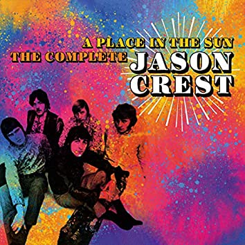 A Place In The Sun: The Complete Jason Crest