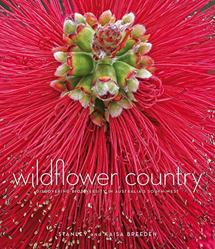 Wildflower Country: Discovering Biodiversity in Australia's South-West