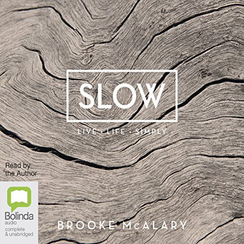 Slow Audiobook By Brooke McAlary cover art