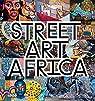 Street art Africa par Waddacor