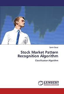 Stock Market Pattern Recognition Algorithm: Classification Algorithm