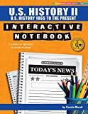 U.S. History II Interactive Notebook: A Hands-On Approach to Social Studies! (U.S. History 1865 to the Present) (Interactive Notebooks)