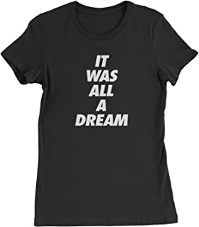Expression Tees It was All A Dream Womens T-Shirt