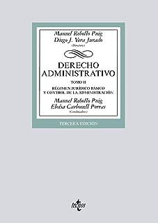 Derecho administrativo: Tomo II. Régimen Jurídico básico y control de la administración