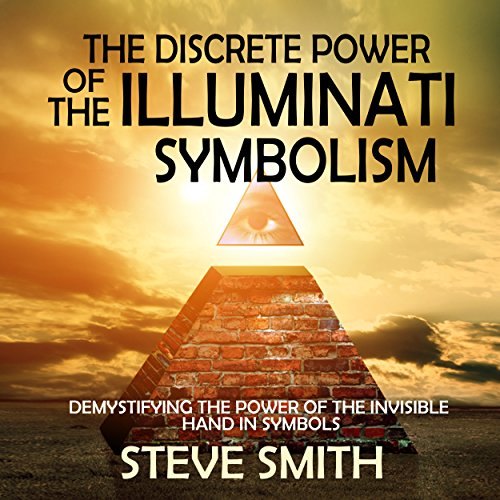 The Discrete Power of the Illuminati Symbolism audiobook cover art