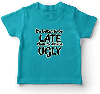 lepni.me Kids T-Shirt Better Late Than Ugly Beauty Humor Funny Quote