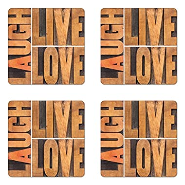 Ambesonne Live Laugh Love Coaster Set of Four, Macro Calligraphy with Life Message Inspirational Digital Graphic, Square Hardboard Gloss Coasters for Drinks, Pale Caramel Umber