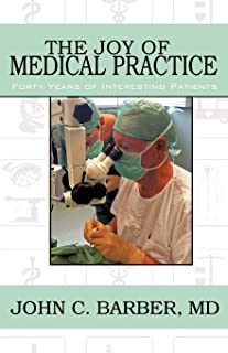 The Joy of Medical Practice: Forty Years of Interesting Patients