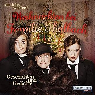 Alle Jahre wieder!? Weihnachten bei Familie Thalbach Titelbild