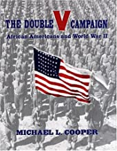 The Double V Campaign: African-Americans in World War II
