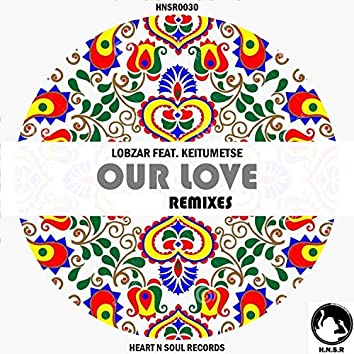 Our Love (feat. Keitumetse)