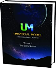 Universal Model A New Millennial Science Volume 1