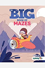 The Big Book of Mazes: Over 200 Cool Mazes for Kids from Beginner to Advanced (Ages 6-8) Paperback