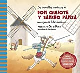 Las Increíbles Aventuras de Don Quijote Y Sancho Panza / The Incredible Adventur Es of Don Quixote and Sancho Panza: Una Nueva Manera de Leer El Quijo