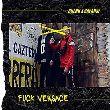 Fuck Versace