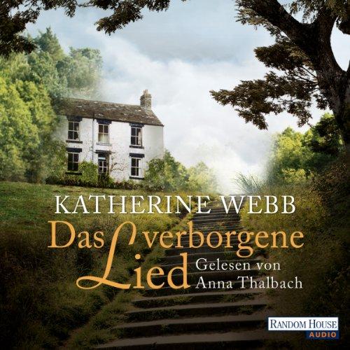 Das verborgene Lied                   Autor:                                                                                                                                 Katherine Webb                               Sprecher:                                                                                                                                 Anna Thalbach                      Spieldauer: 6 Std. und 58 Min.     2 Bewertungen     Gesamt 3,0
