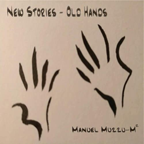 New Stories / Old Hands