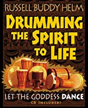 Drumming the Spirit to Life: Let the Goddess Dance