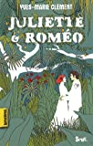 Juliette & Roméo
