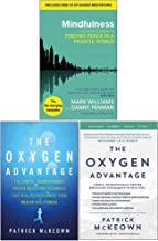 Mindfulness, The Oxygen Advantage, Scientifically Proven Breathing Techniques 3 Books Collection Set