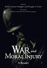 War and Moral Injury: A Reader