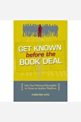 Get Known Before the Book Deal Paperback