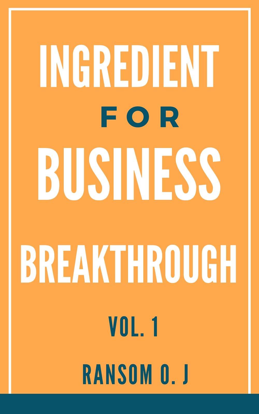 Ingredient for Business Breakthrough
