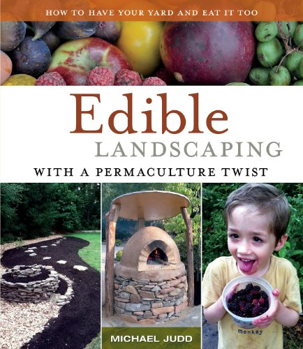 Edible Landscaping with a Permaculture...