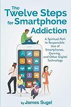 The Twelve Steps for Smartphone Addiction