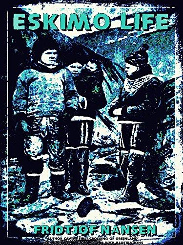 Eskimo Life (IIlustrations) (English Edition)