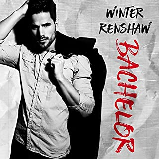 Bachelor     Rixton Falls Series, Book 2              By:                                                                                                                                 Winter Renshaw                               Narrated by:                                                                                                                                 Elizabeth Hart,                                                                                        Nelson Hobbs                      Length: 6 hrs and 59 mins     223 ratings     Overall 4.5