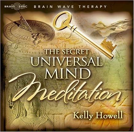 Secret Universal Mind Meditation