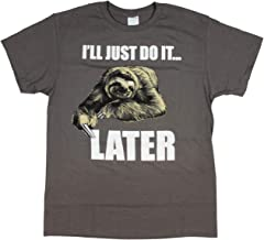I'll Just Do It. Later Sloth Men's Funny Humor Adult T-Shirt