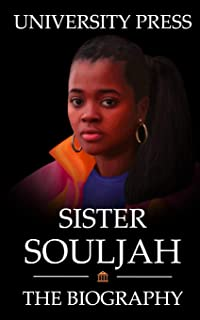 Sister Souljah Book: The Biography of Sister Souljah