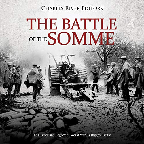 The Battle of the Somme audiobook cover art