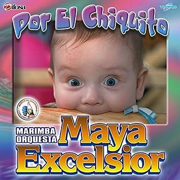 Por el Chiquito. Música de Guatemala para los Latinos
