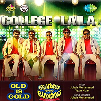 "College Laila (From ""Old Is Gold"") - Single"